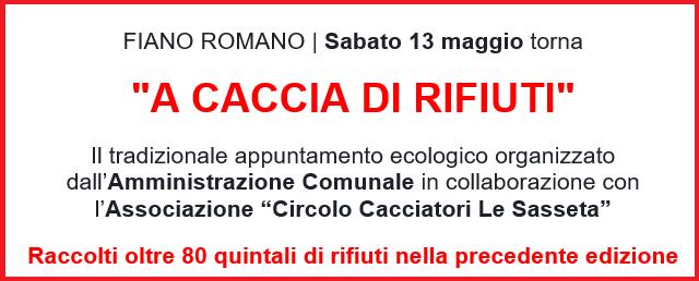 """FIANO ROMANO – Sabato 13 maggio torna """"A caccia di rifiuti"""""""
