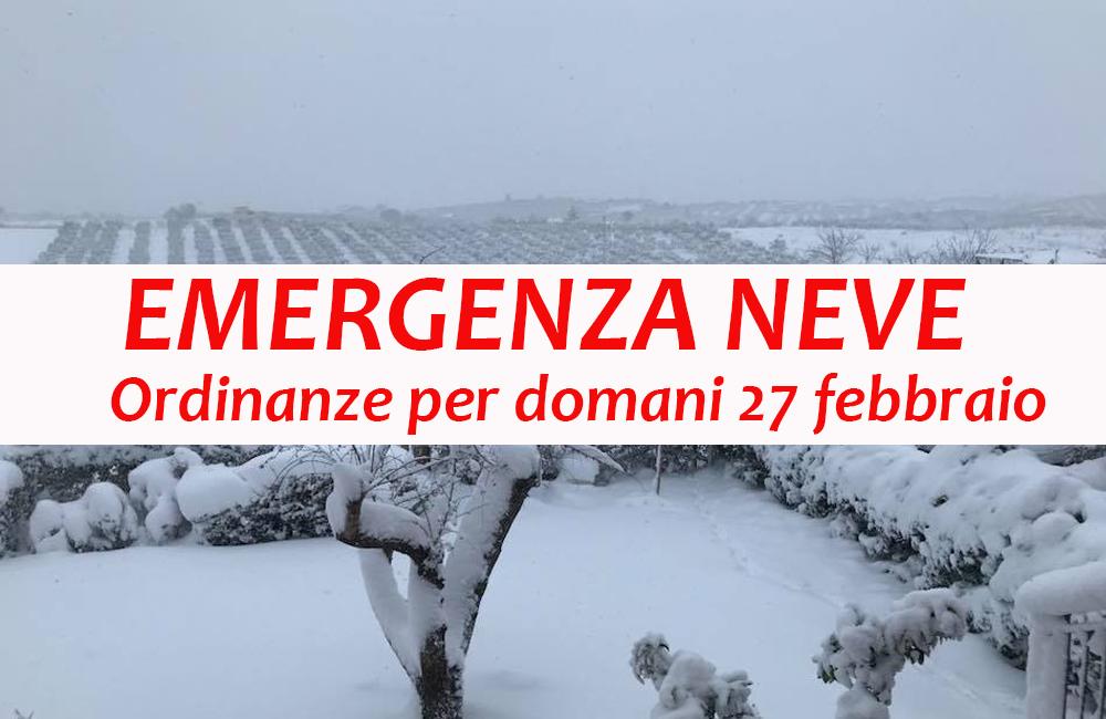 EMERGENZA NEVE – Domani 27 febbraio: le ordinanze dei Comuni