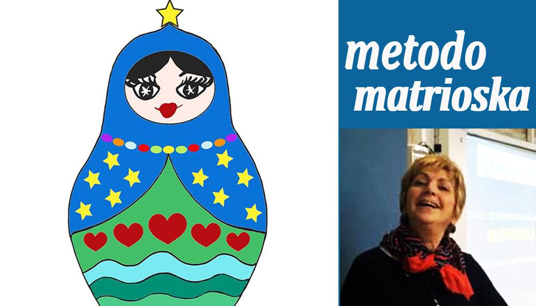 Il Metodo Matrioska: origine e risultati